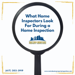 what Boston Home Inspection look during inspection
