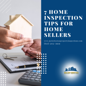 7 Home Inspection Boston Tips for Home Sellers